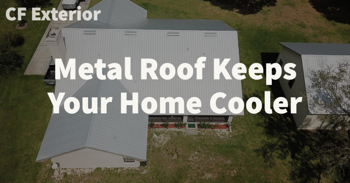 Metal Roof Keeps Your Home Cooler